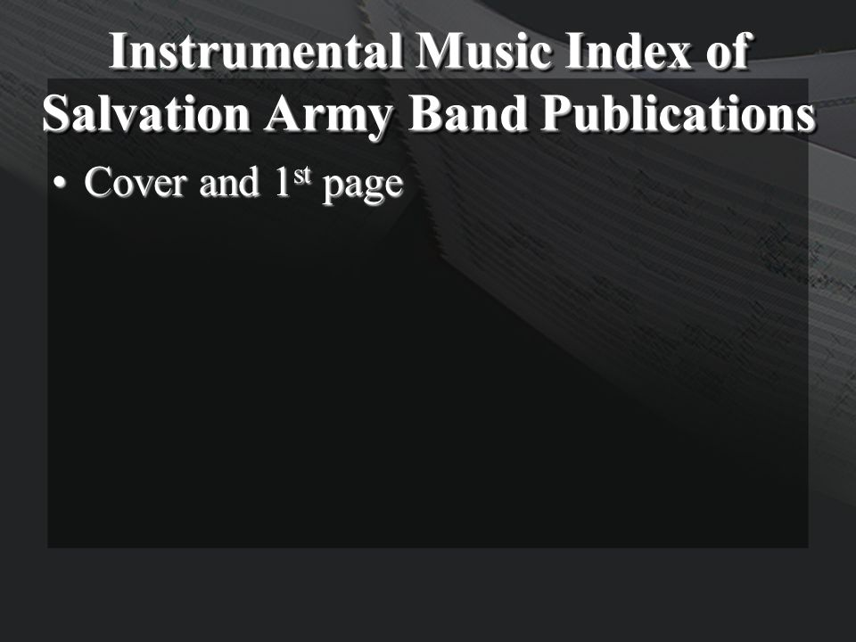 Instrumental Music Index of Salvation Army Band Publications Cover and 1 st pageCover and 1 st page