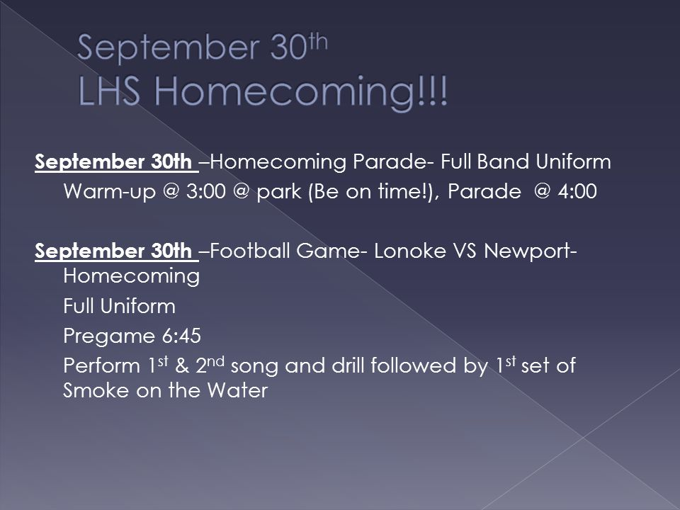 September 22nd –Fair Parade Hot Weather Uniform Warm-up @ 4:00 @ park (Be on time!), Parade @ 5:00 September 23rd –Football Game- Lonoke VS Heber Spri