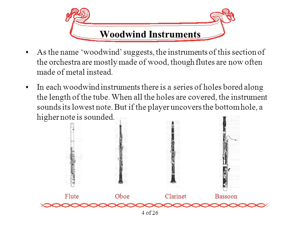 5 of 26 Woodwind Instrument Nowadays, it is made of metal.