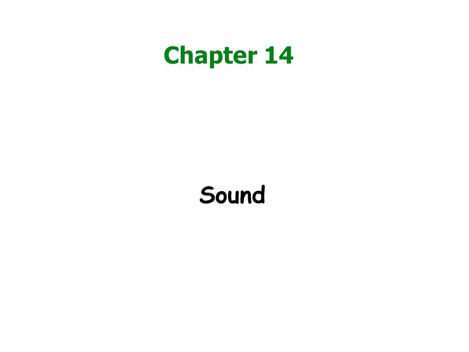 Chapter 14 Sound