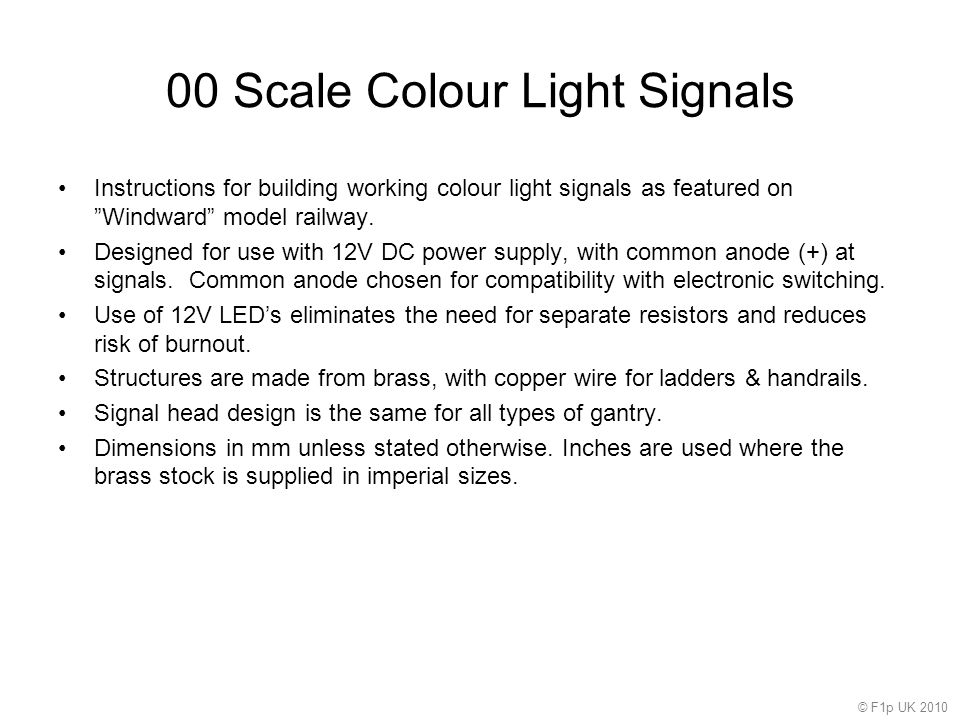 00 Scale Colour Light Signals Instructions for building working colour light signals as featured on Windward model railway.