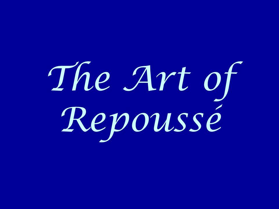 The Art of Repoussé