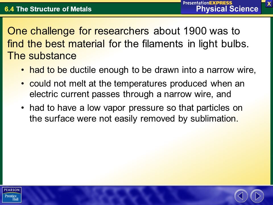 6.4 The Structure of Metals Assessment Questions 2.Why are solid metals good conductors of electric current.