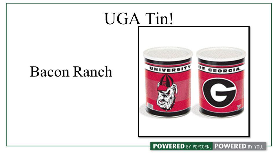 UGA Tin! Bacon Ranch