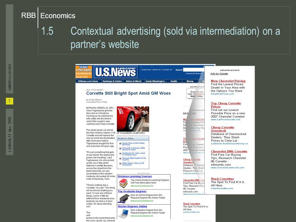 Economics RBB 8 ANDREA LOFARO LONDON, 13 Nov.2008 2.1Background – What Does DoubleClick Do.