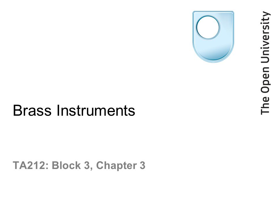 Brass Instruments TA212: Block 3, Chapter 3
