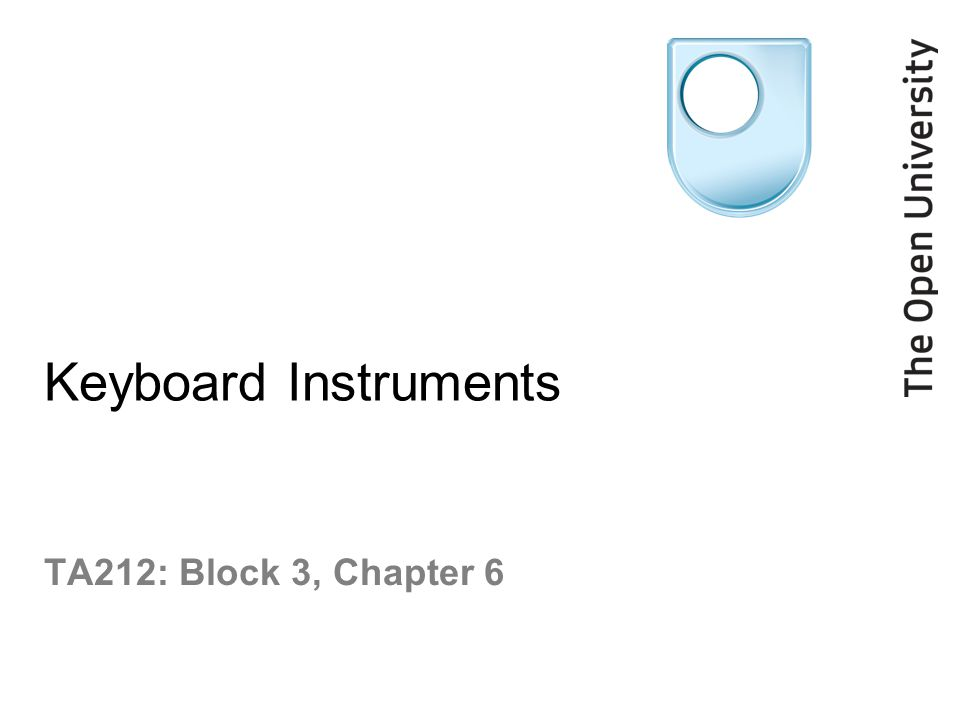 Keyboard Instruments TA212: Block 3, Chapter 6