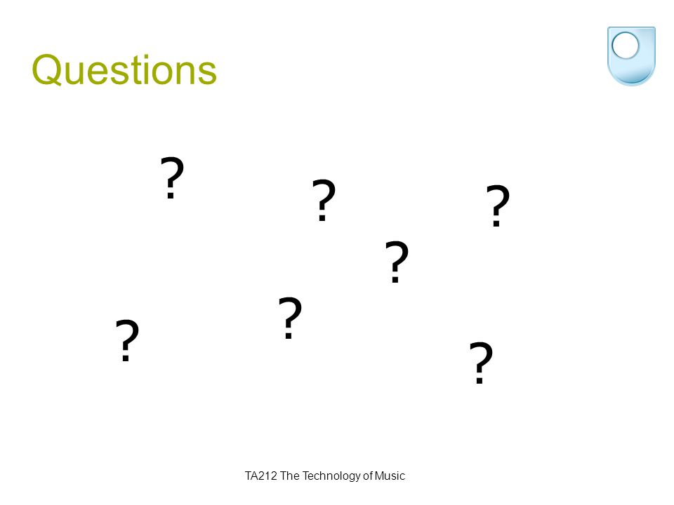 TA212 The Technology of Music Questions