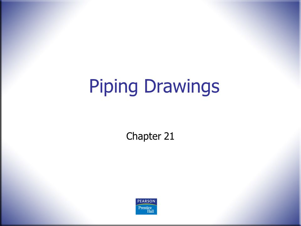 Piping Drawings Chapter 21