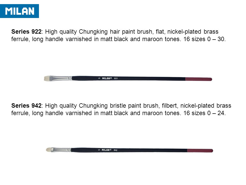 Series 922: High quality Chungking hair paint brush, flat, nickel-plated brass ferrule, long handle varnished in matt black and maroon tones.