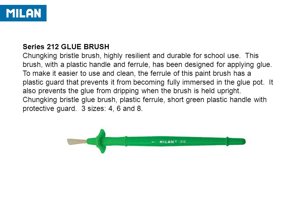 Series 212 GLUE BRUSH Chungking bristle brush, highly resilient and durable for school use.
