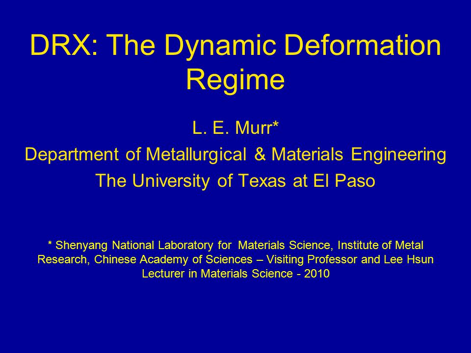 DRX: The Dynamic Deformation Regime L. E.