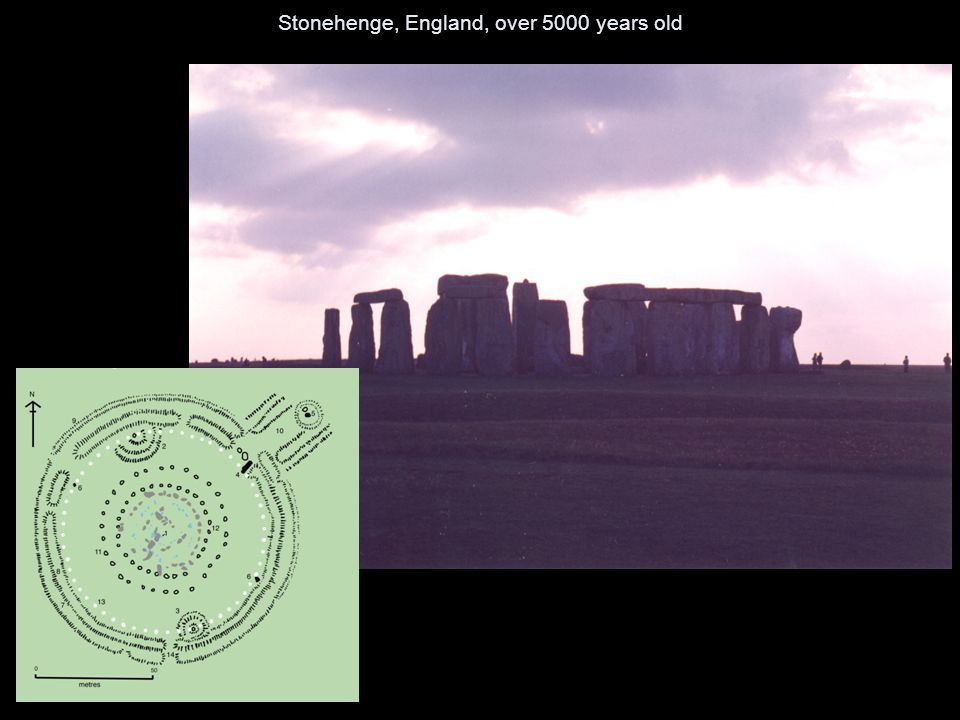 Stonehenge, England, over 5000 years old