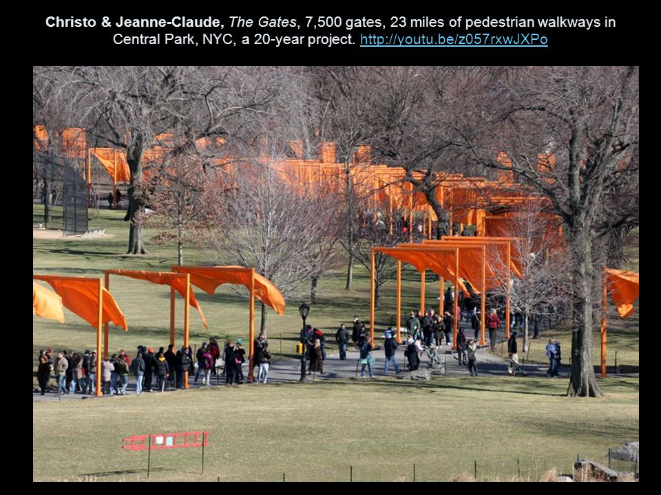 Christo & Jeanne-Claude, The Gates, 7,500 gates, 23 miles of pedestrian walkways in Central Park, NYC, a 20-year project.