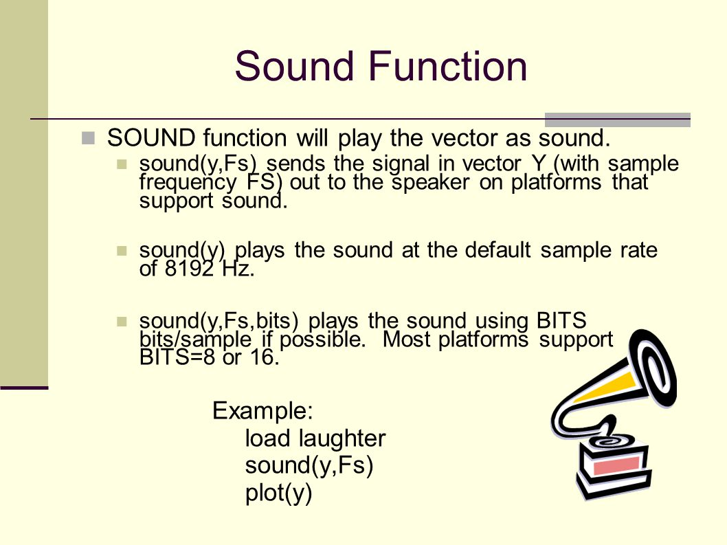 Fast Fourier Transform MATLAB - function fft: Input: A vector, representing the discrete function Output: The Fourier Coefficients as vector of scaled imaginary numbers We can analyze the frequency content of sound using the Fast Fourier Transform (fft)