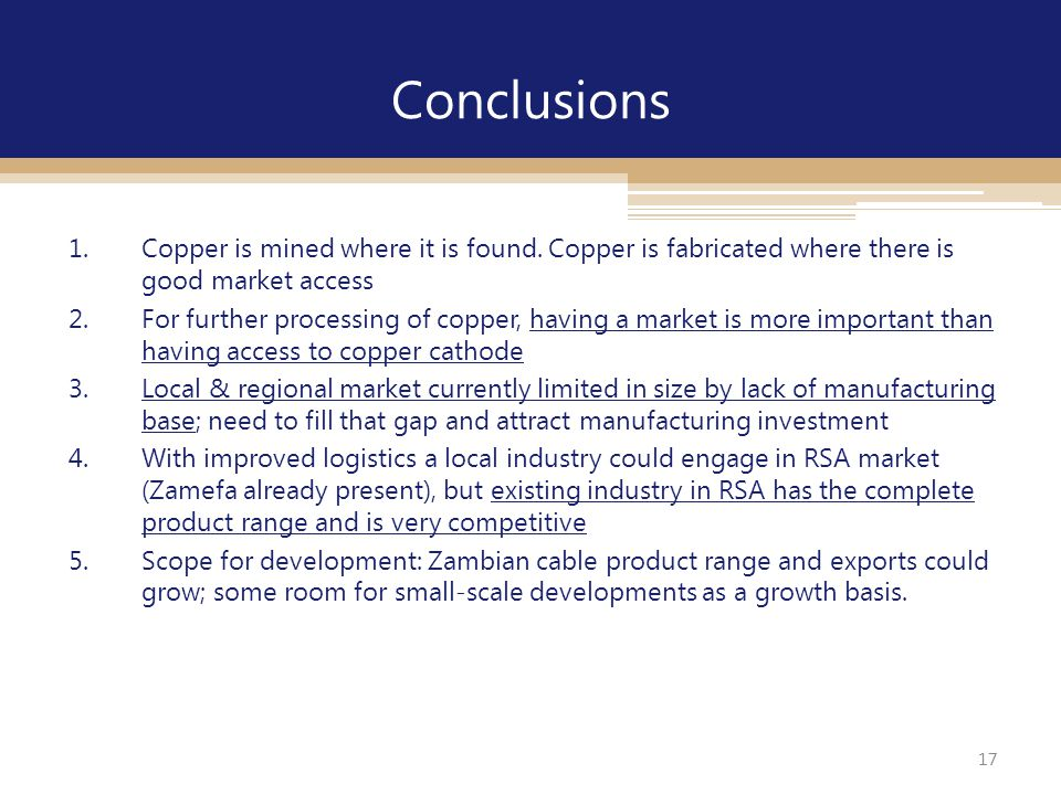 17 1.Copper is mined where it is found.