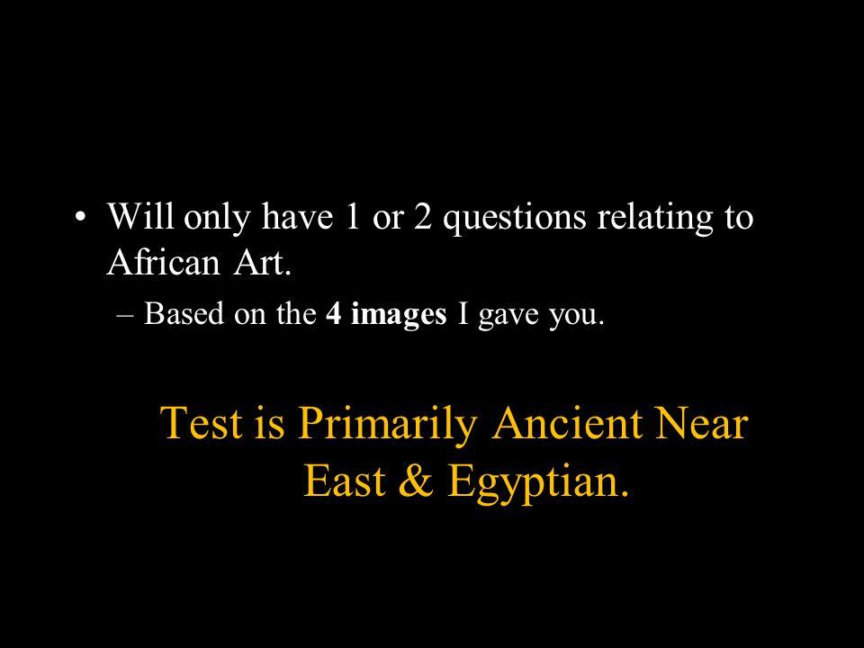 UNIT 1 TEST TEST Monday, STUDY.–UNIT 1 Image Packet –UNIT image P.P.