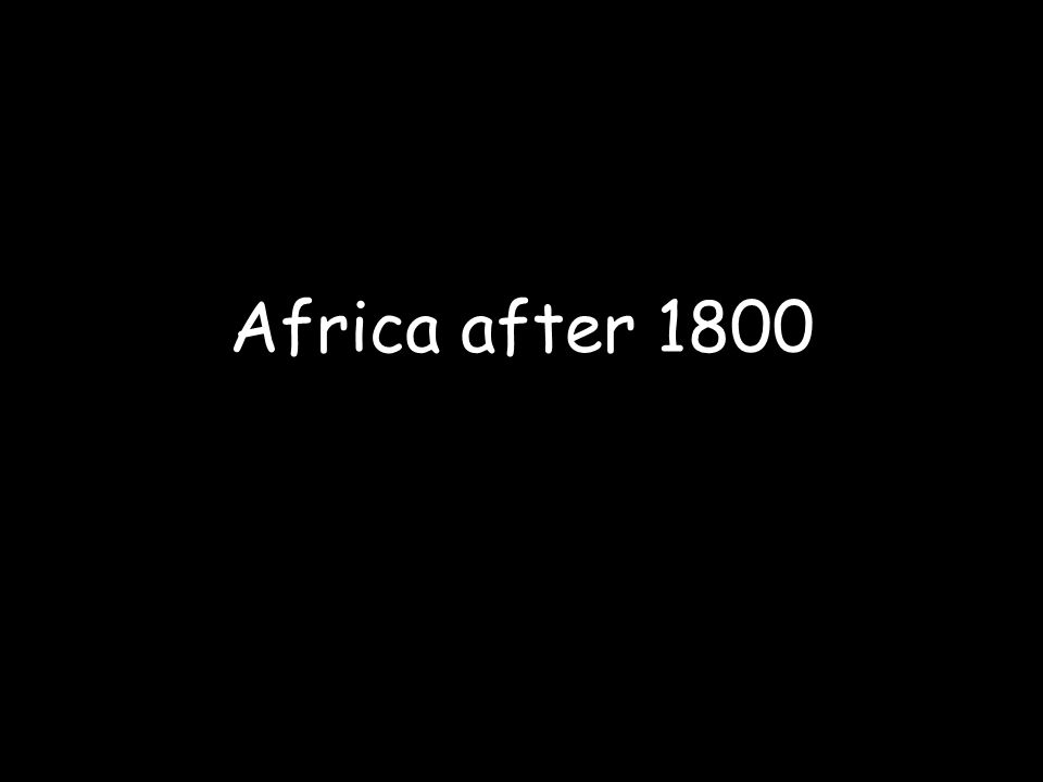 Africa after 1800