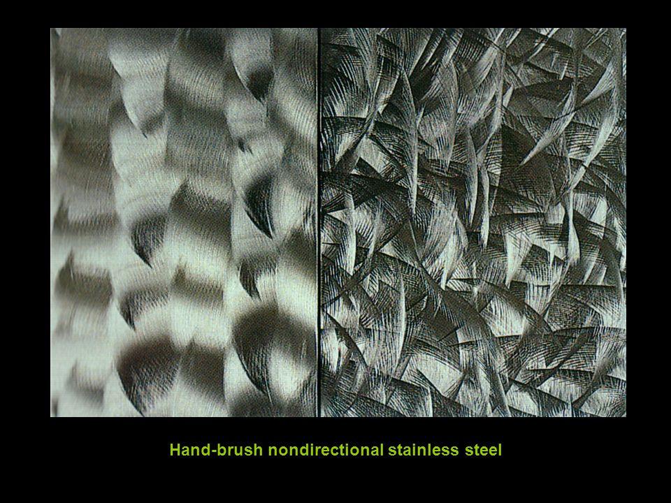 Hand-brush nondirectional stainless steel