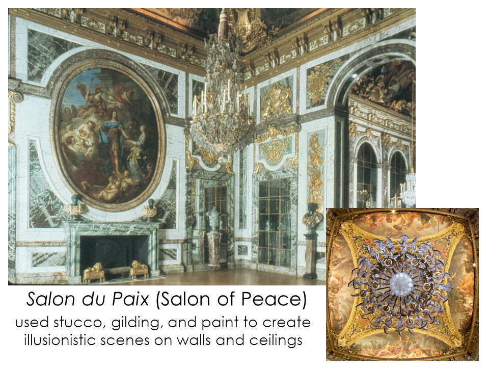 Salon du Paix (Salon of Peace) used stucco, gilding, and paint to create illusionistic scenes on walls and ceilings
