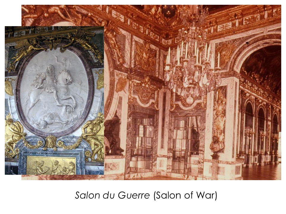 Salon du Guerre (Salon of War)