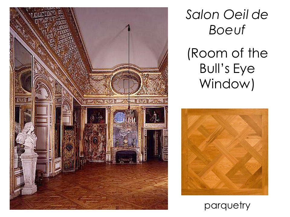 Salon Oeil de Boeuf (Room of the Bull's Eye Window) parquetry