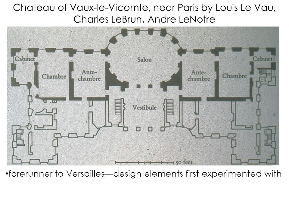 forerunner to Versailles—design elements first experimented with