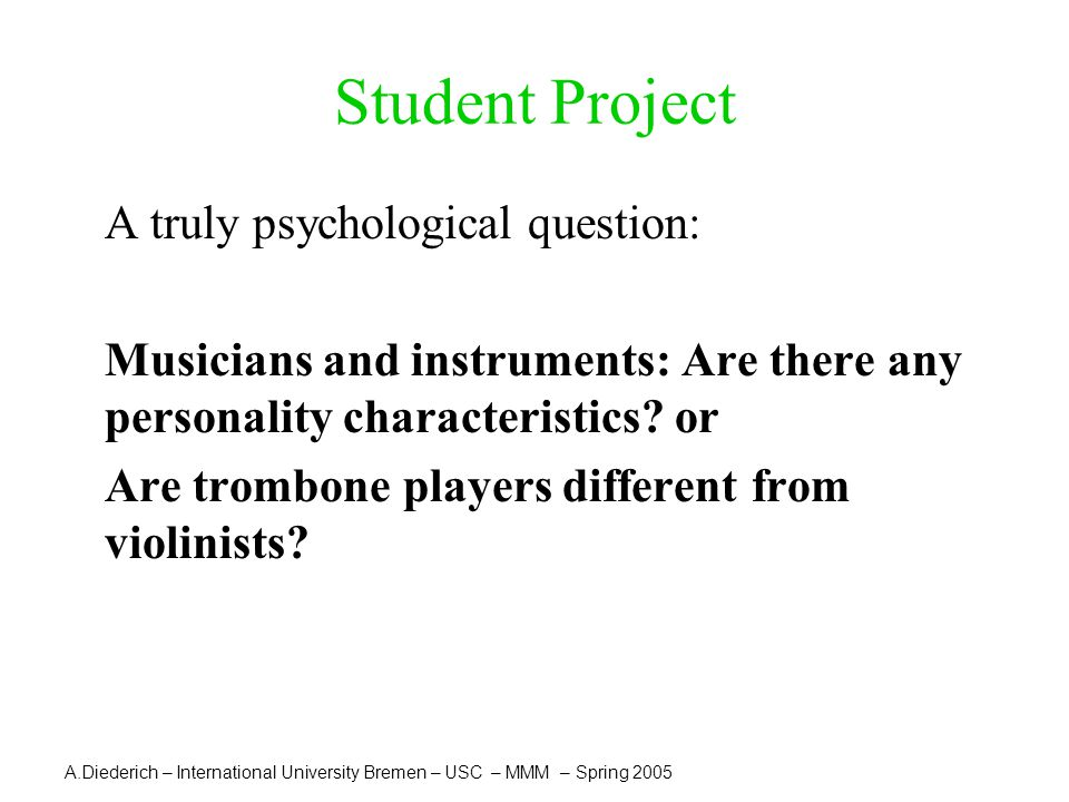 Student Project A truly psychological question: Musicians and instruments: Are there any personality characteristics.
