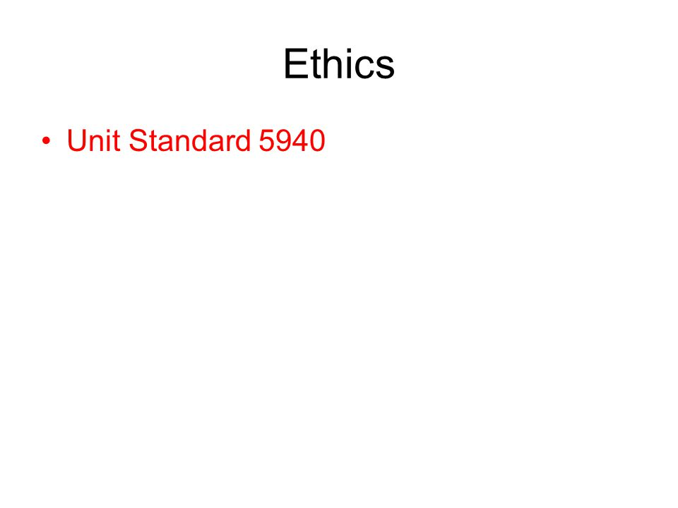 Ethics Unit Standard 5940