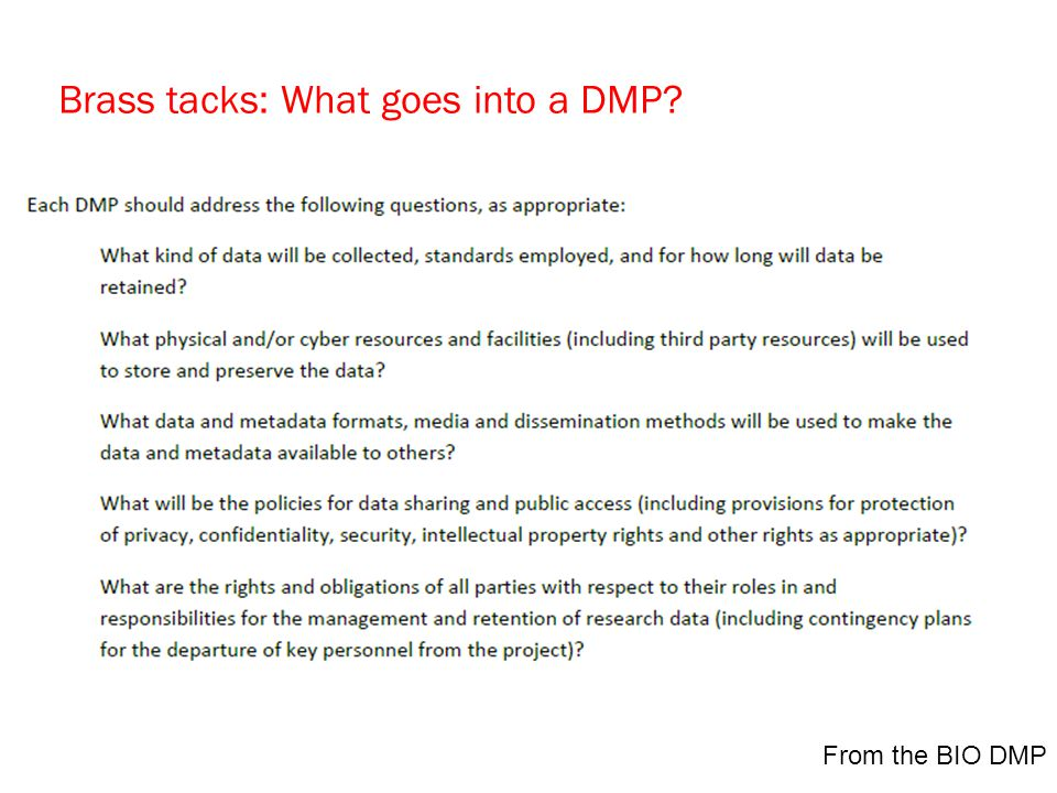 Brass tacks: What goes into a DMP From the BIO DMP