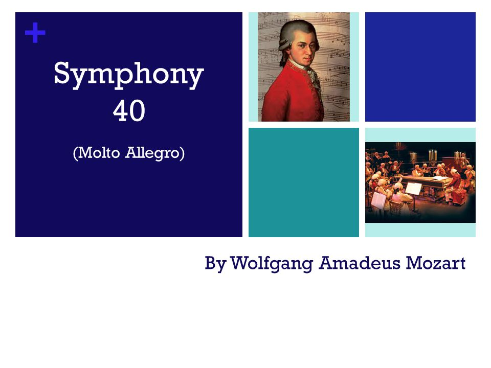 + By Wolfgang Amadeus Mozart Symphony 40 (Molto Allegro)