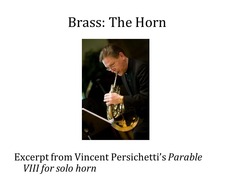 Brass: The Horn Excerpt from Vincent Persichetti's Parable VIII for solo horn