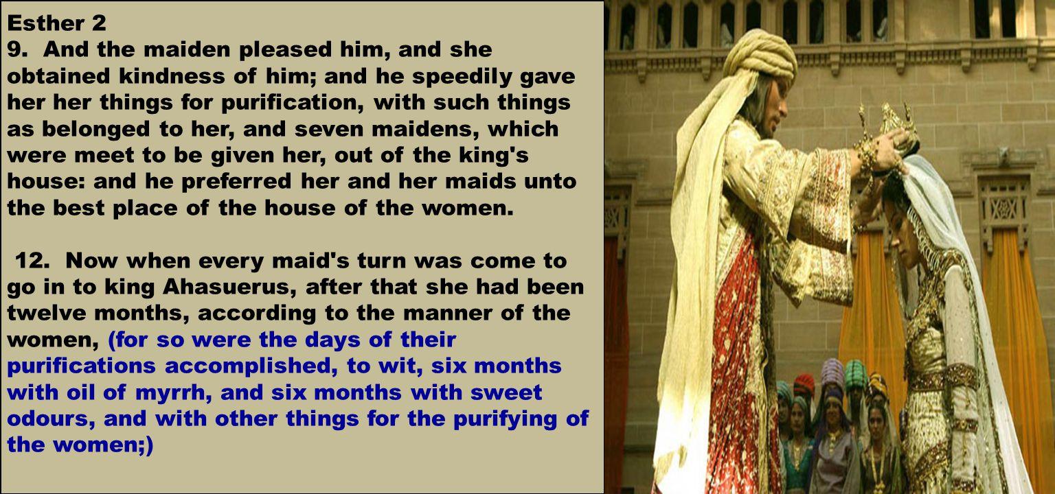 Esther 2 9.
