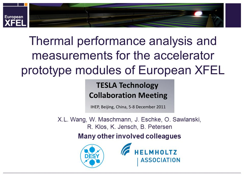 Thermal performance analysis and measurements for the accelerator prototype modules of European XFEL 12/06/2011 TTC Meeting/ IHEP Beijing China 2 Overview Introduction.