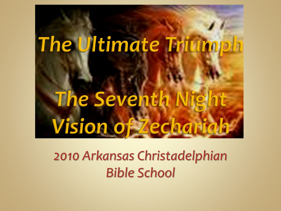 2010 Arkansas Christadelphian Bible School