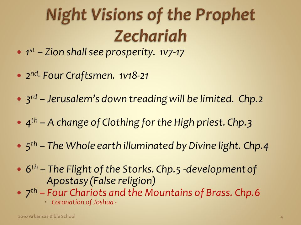 1 st – Zion shall see prosperity. 1v7-17 2 nd - Four Craftsmen.