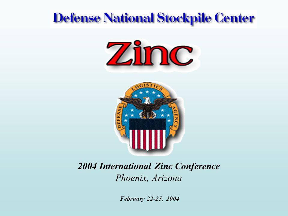 2004 International Zinc Conference Phoenix, Arizona February 22-25, 2004