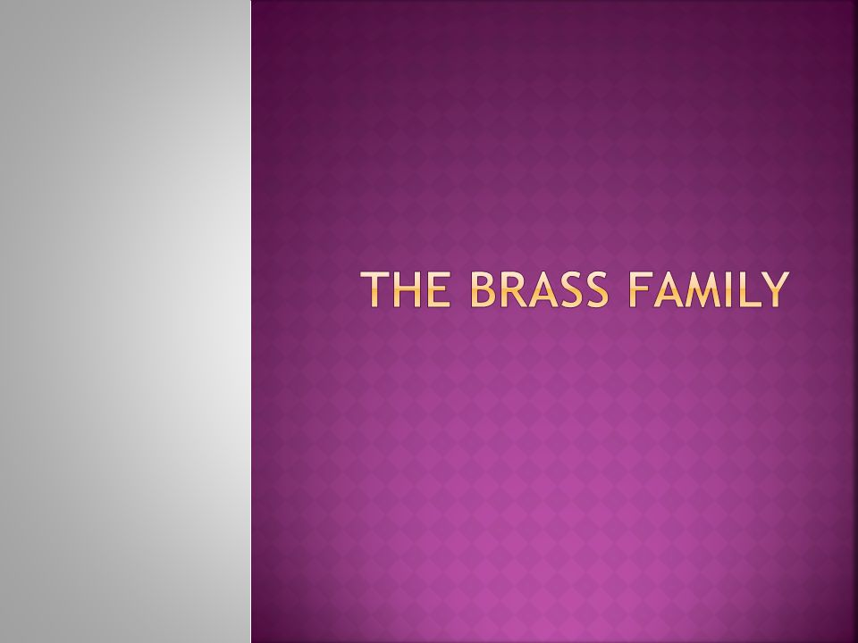  The brass player's mouth buzzes and causes sound when put together with the instrument  The player's MOUTH is what causes the sound to change.