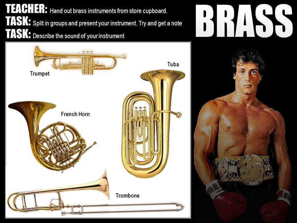 French Horn Trombone Tuba Trumpet