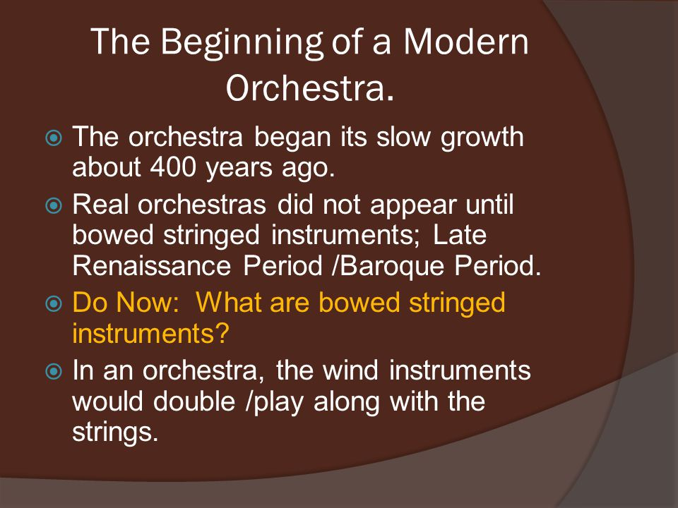 Baroque Period; 1659-1695  Composers started to write special parts for wind instruments.