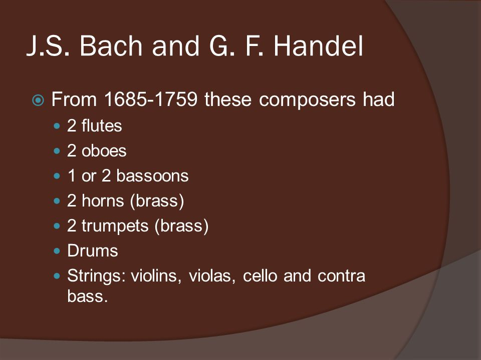 J.S. Bach and G. F.