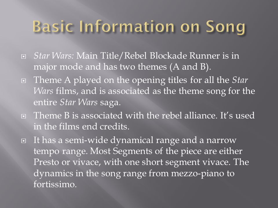  Star Wars: Main Title/Rebel Blockade Runner is in major mode and has two themes (A and B).