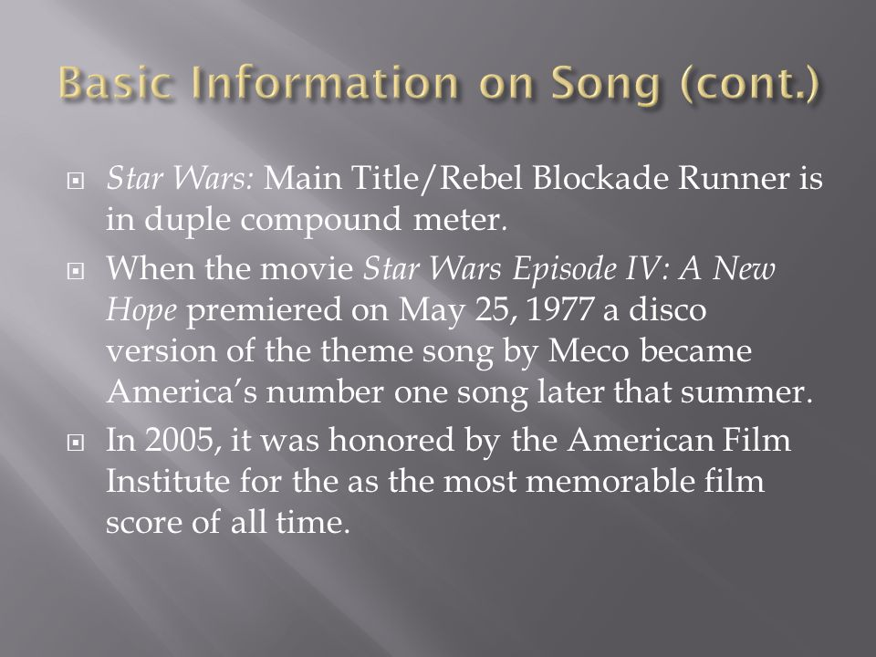  Star Wars: Main Title/Rebel Blockade Runner is in duple compound meter.