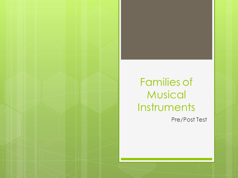 Families of Musical Instruments Pre/Post Test