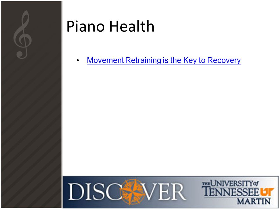 Piano Health Movement Retraining is the Key to Recovery