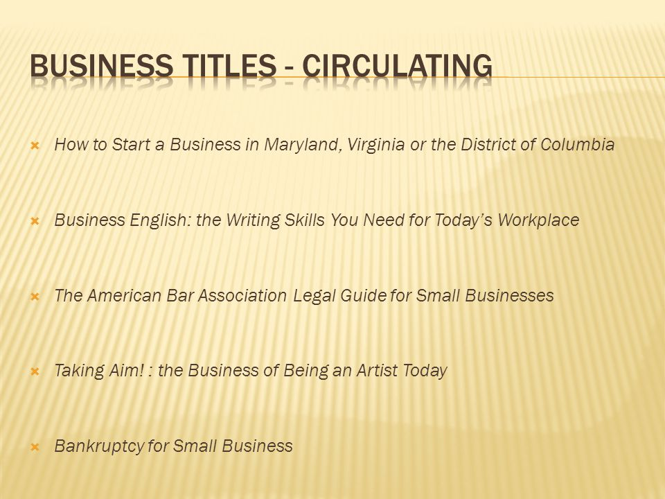  How to Start a Business in Maryland, Virginia or the District of Columbia  Business English: the Writing Skills You Need for Today's Workplace  Th
