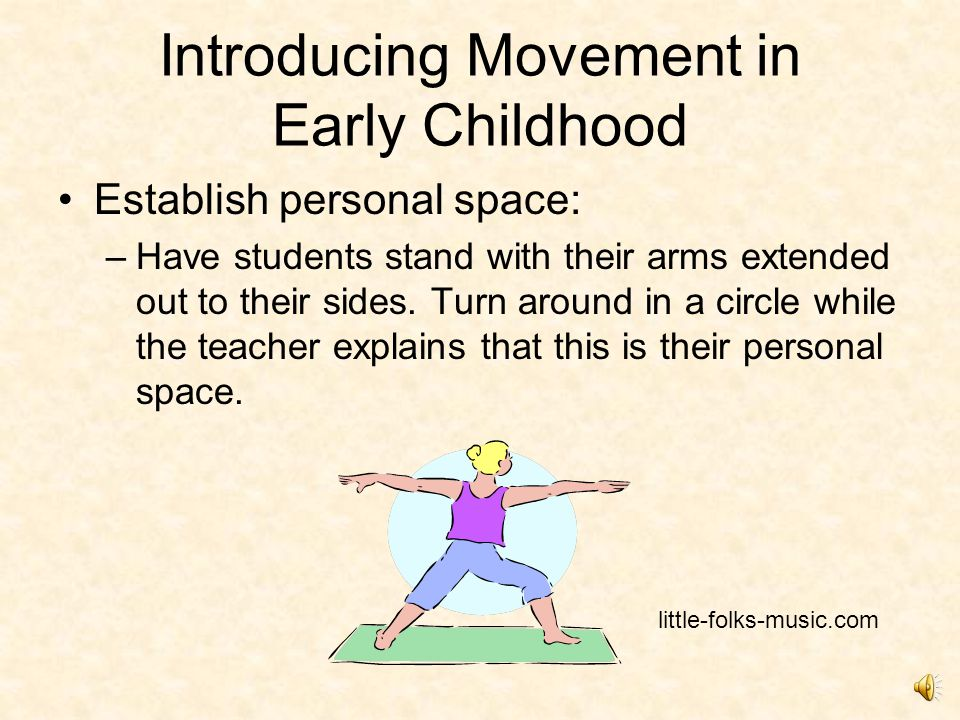 Locomotor: Circle Games During the chorus: Students move around the circle, hand in hand.