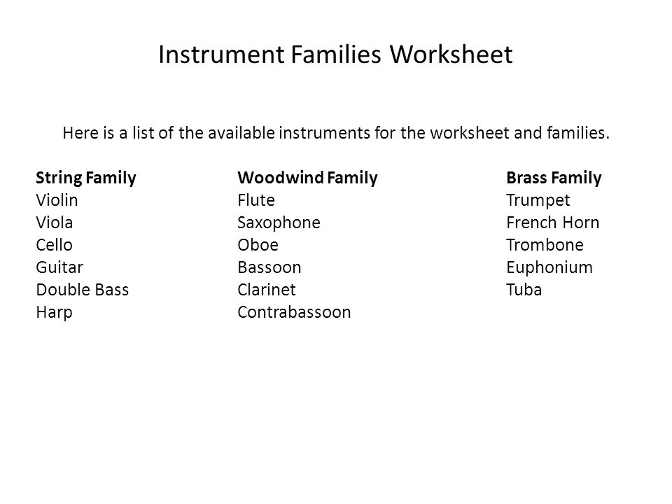 Instrument Families Worksheet Here is a list of the available instruments for the worksheet and families.