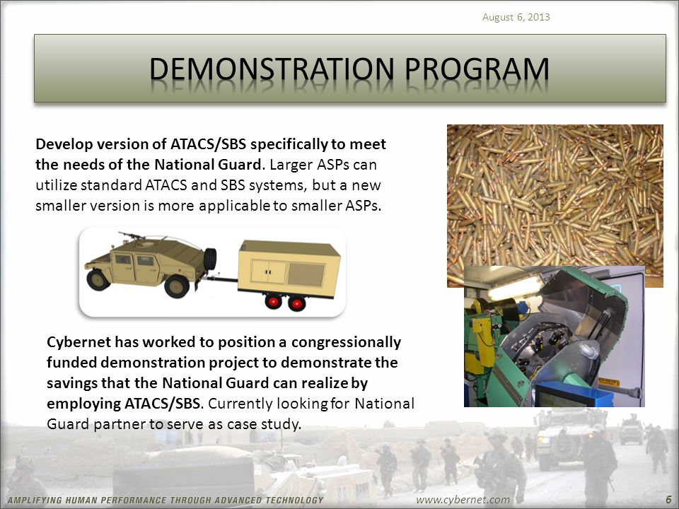 www.cybernet.com August 6, 2013 6 Develop version of ATACS/SBS specifically to meet the needs of the National Guard.