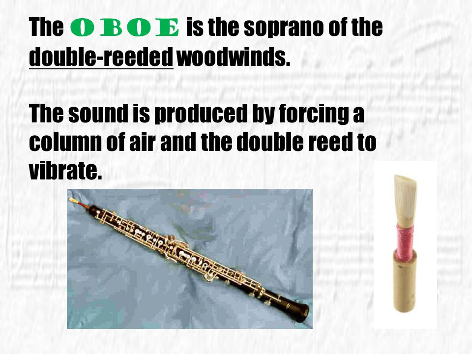 Flutes were once made of wood. Today, they can be made of all types of metal, including silver, gold or platinum, or a combination. They are a descend